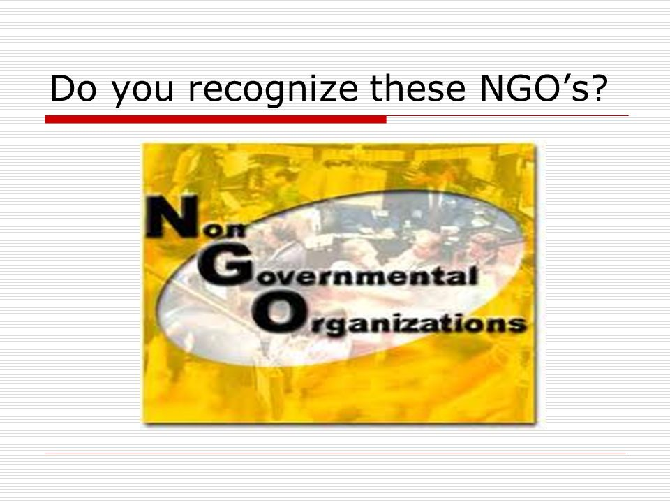 Do you recognize these NGO's