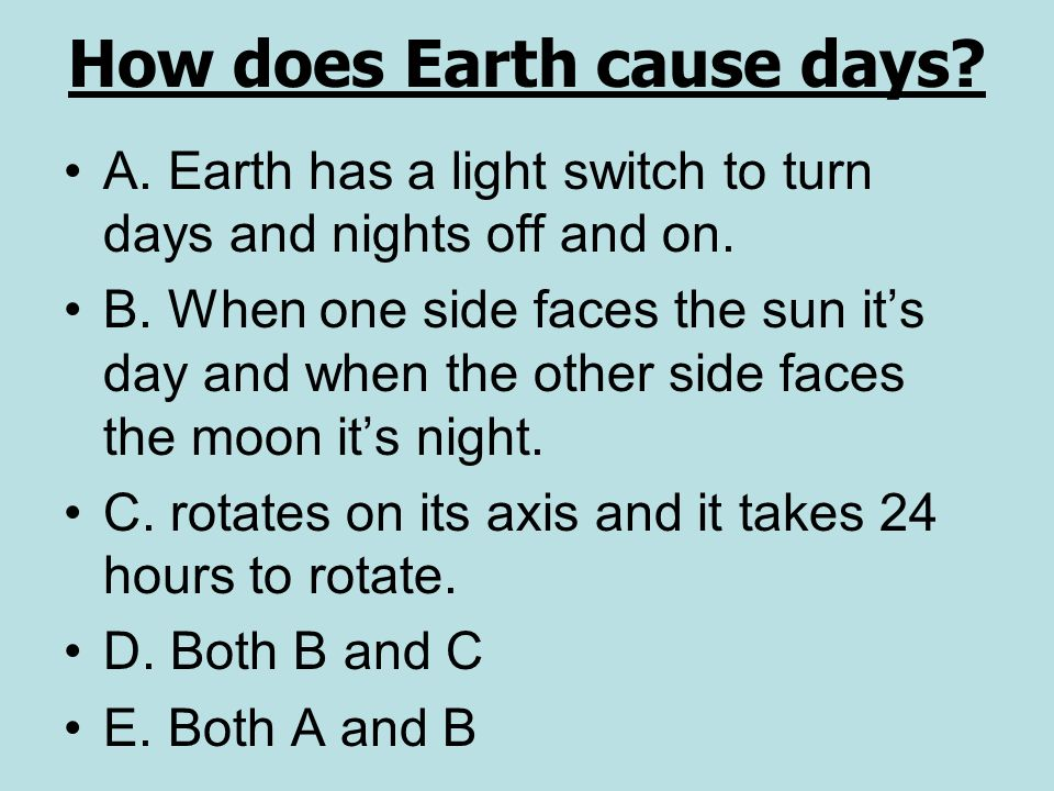How does Earth cause days