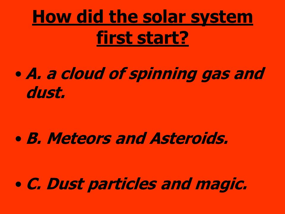 How did the solar system first start