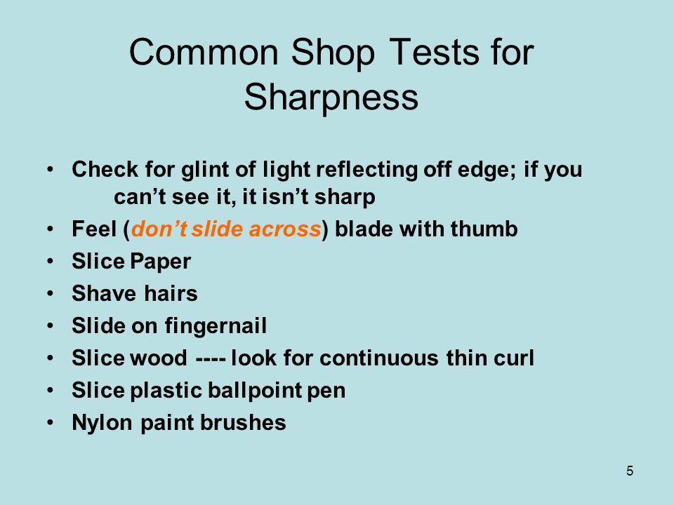 Common Shop Tests for Sharpness