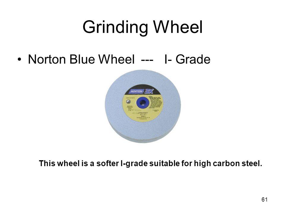Grinding Wheel Norton Blue Wheel --- I- Grade