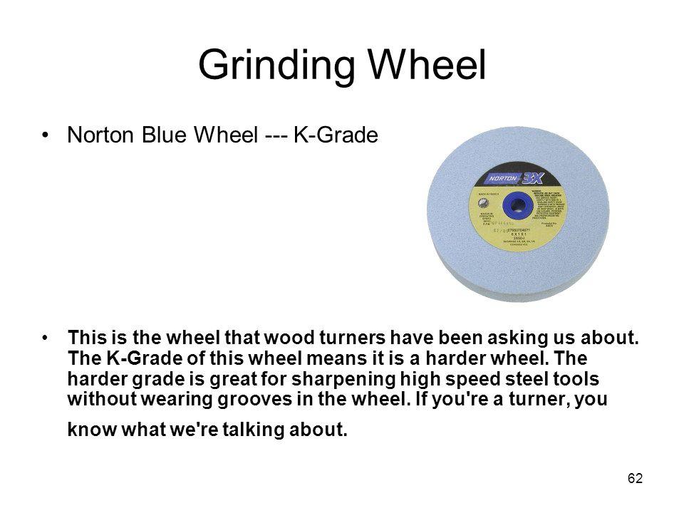 Grinding Wheel Norton Blue Wheel --- K-Grade