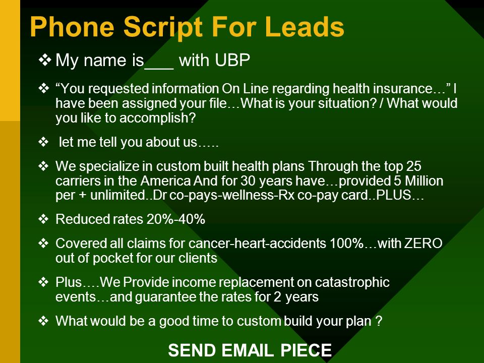 Phone Script For Leads My name is___ with UBP SEND EMAIL PIECE