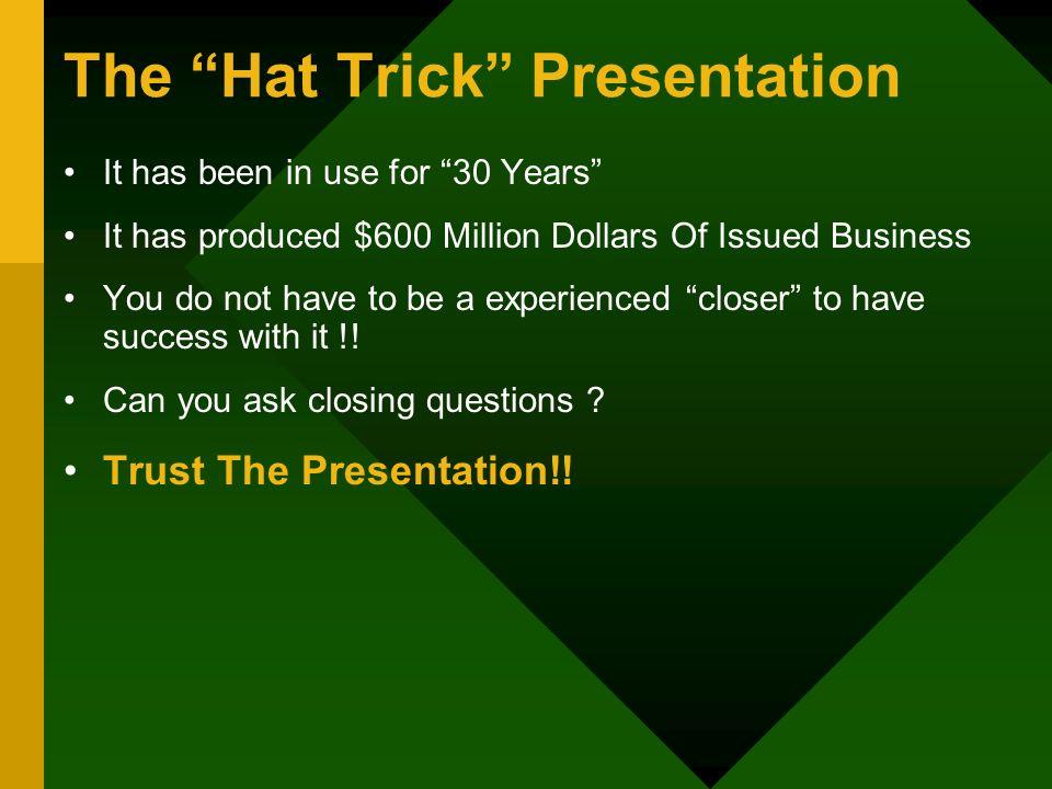 The Hat Trick Presentation