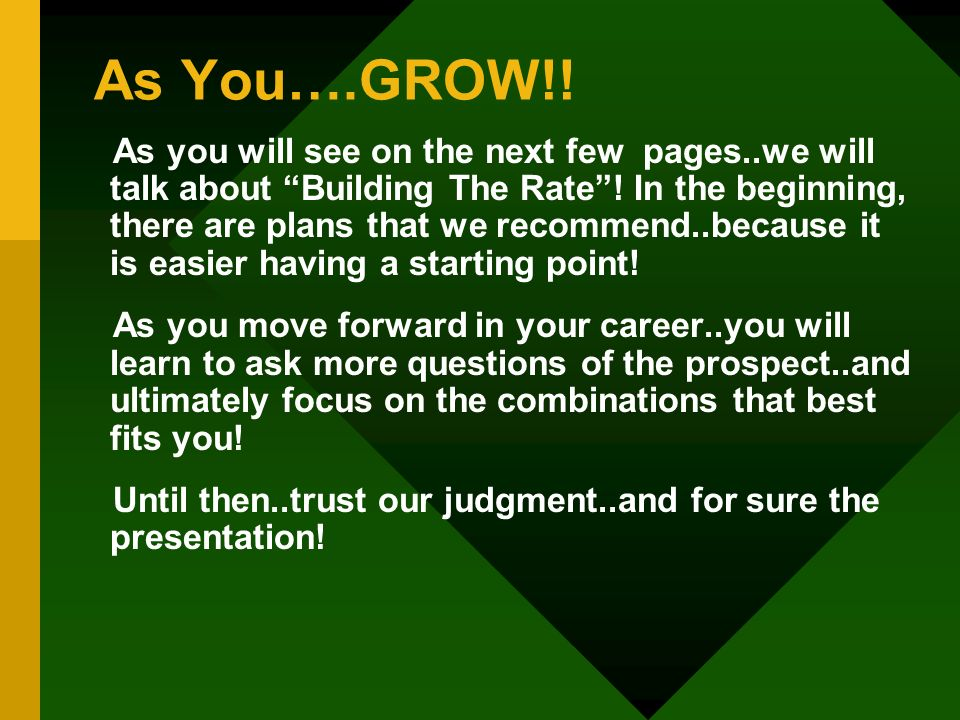 As You….GROW!!