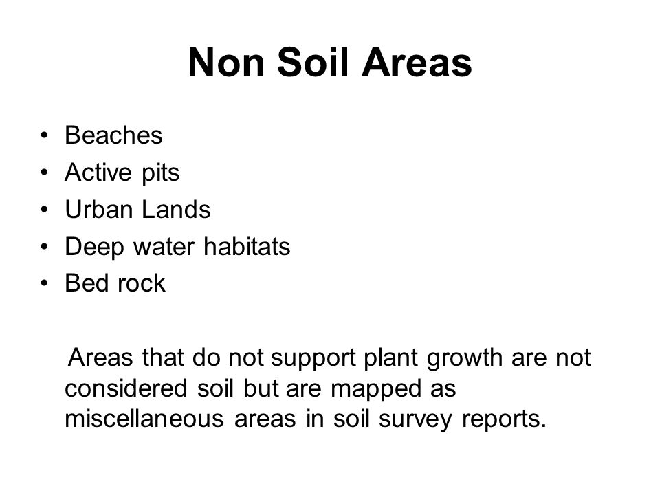 Non Soil Areas Beaches Active pits Urban Lands Deep water habitats