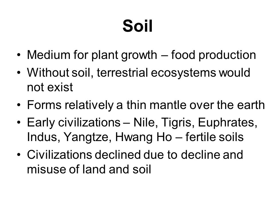 Soil Medium for plant growth – food production