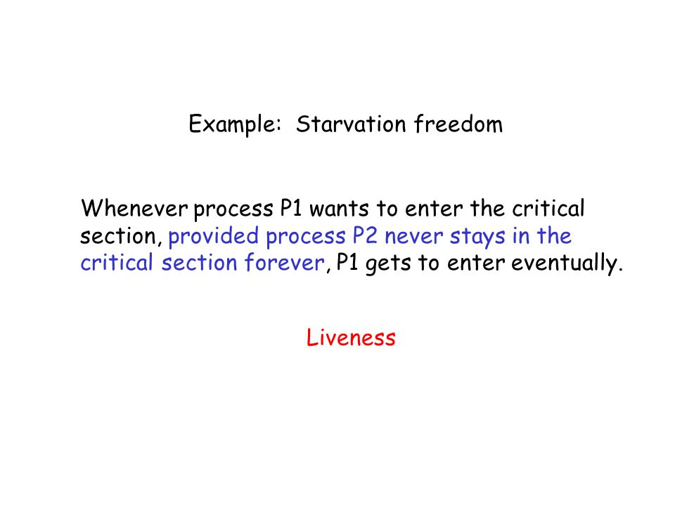 Example: Starvation freedom