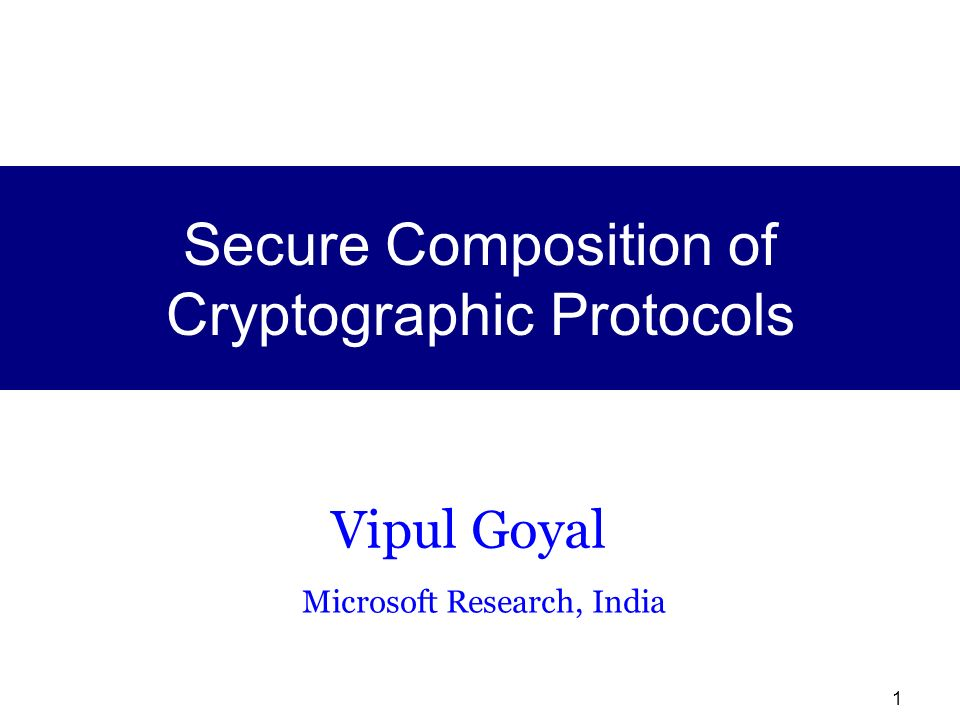 Secure Composition of Cryptographic Protocols