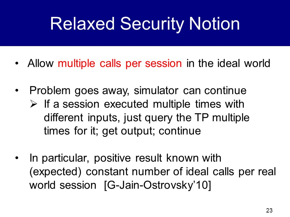 Relaxed Security Notion