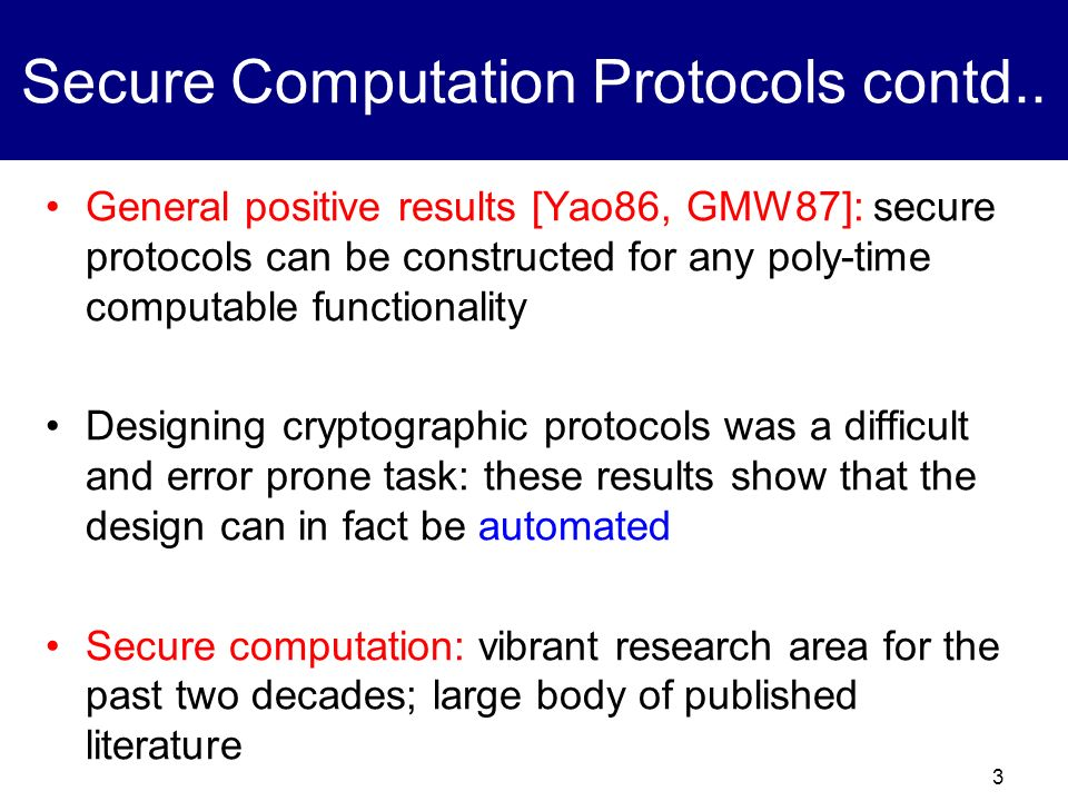 Secure Computation Protocols contd..