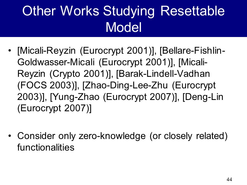 Other Works Studying Resettable Model