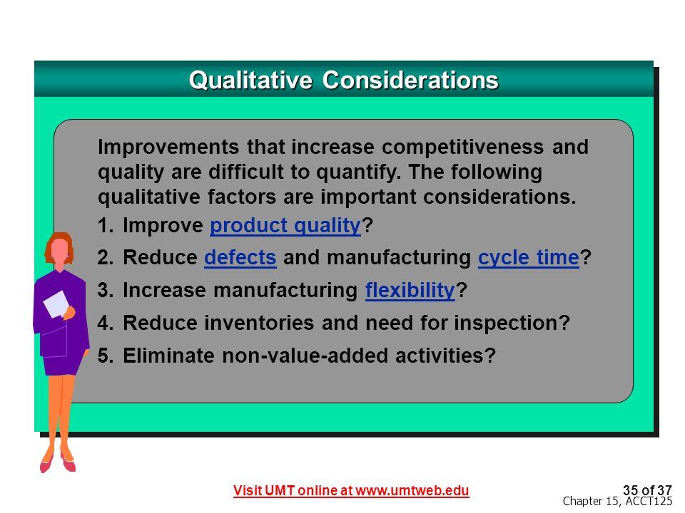 Qualitative Considerations