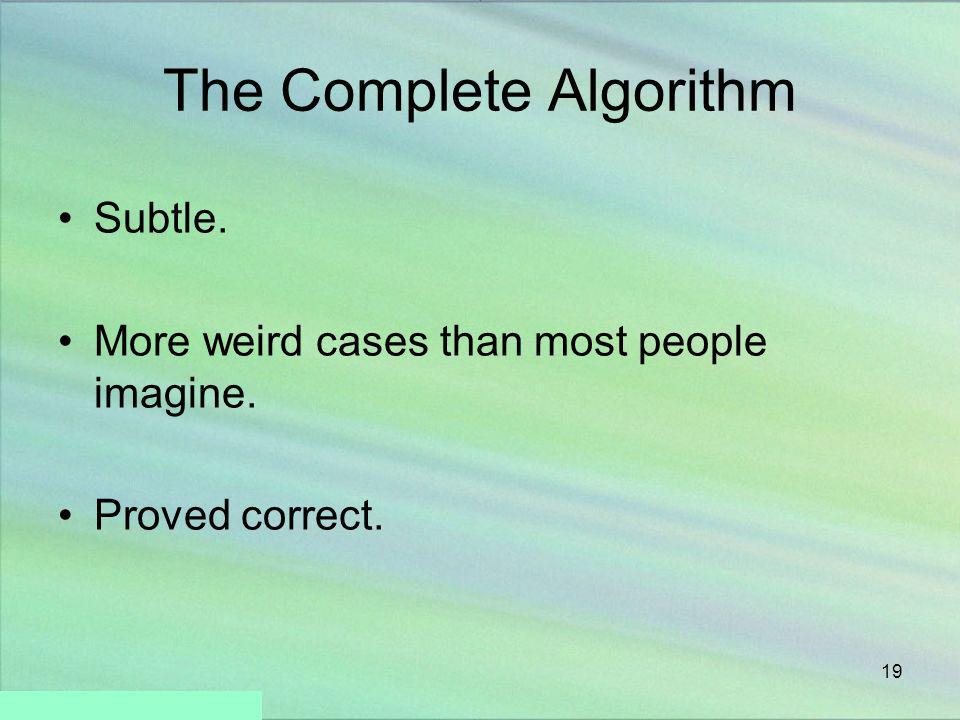 The Complete Algorithm