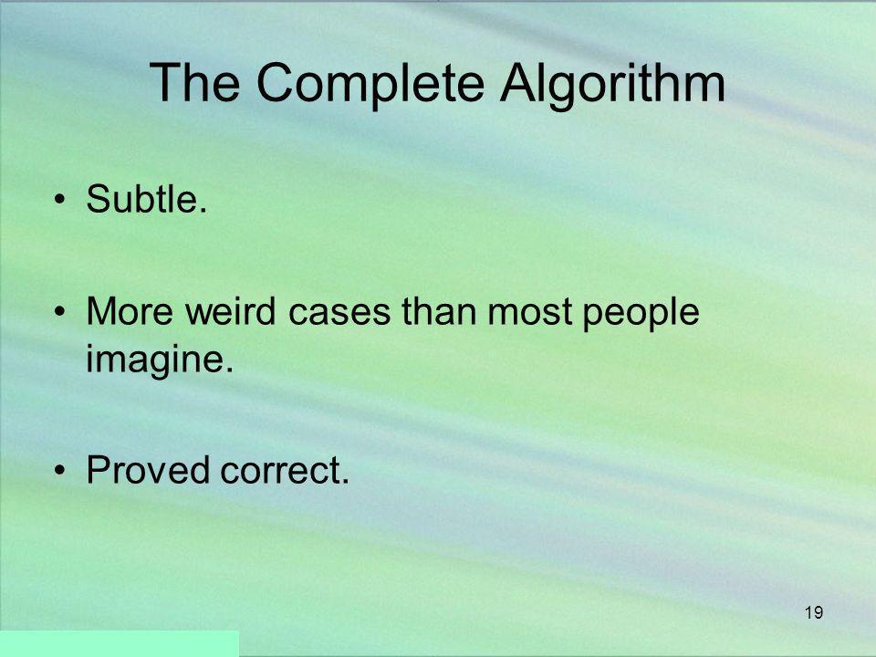 The Complete Algorithm
