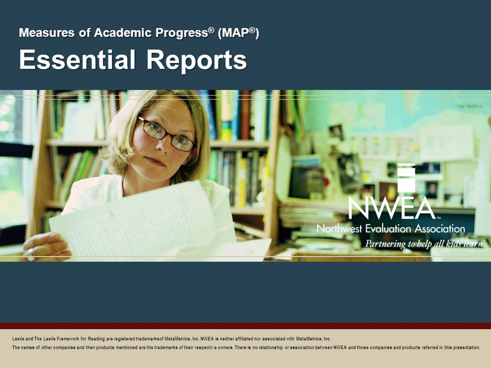 Essential Reports Measures of Academic Progress® (MAP®)
