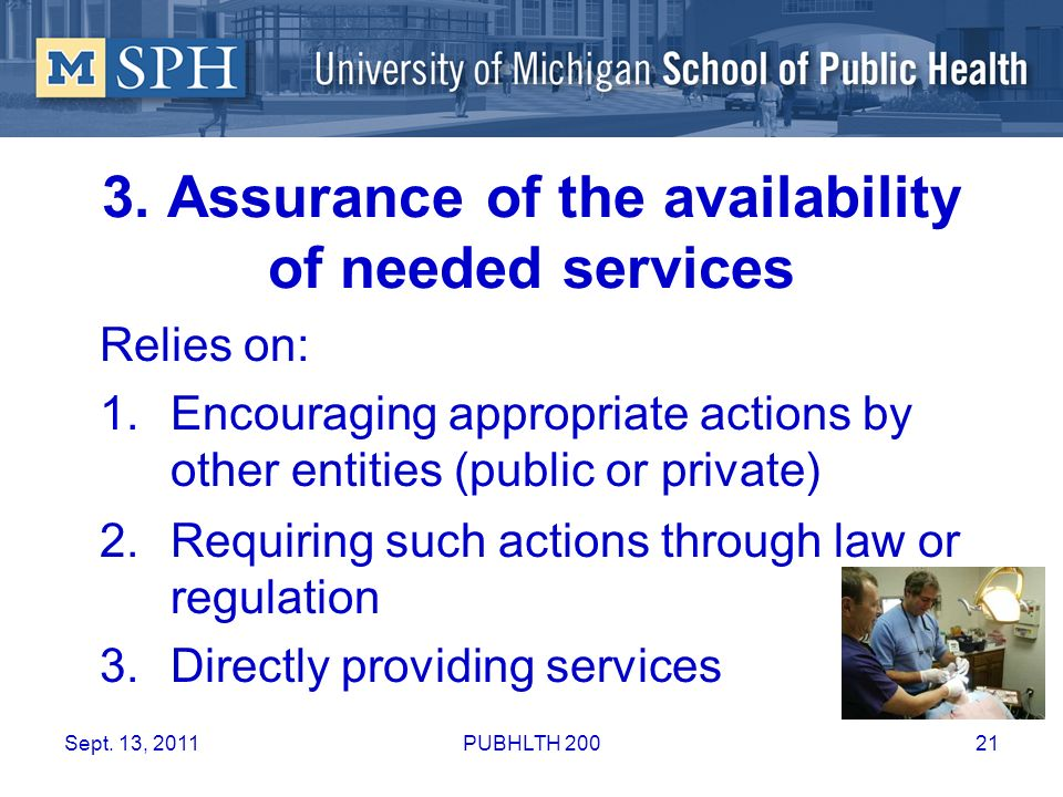 3. Assurance of the availability of needed services