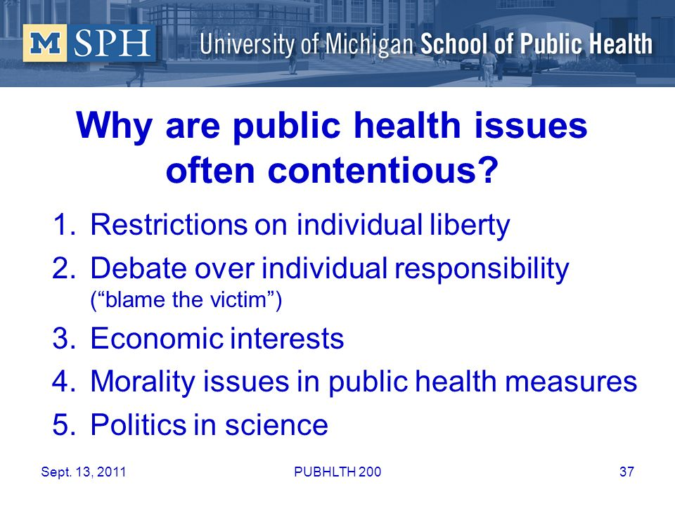 Why are public health issues often contentious