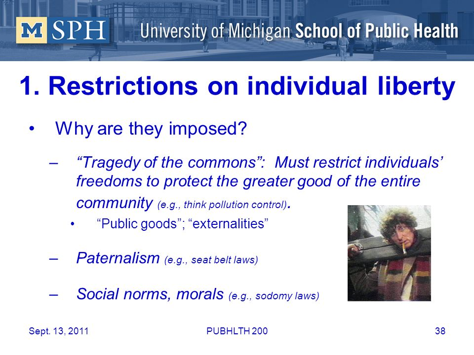 1. Restrictions on individual liberty