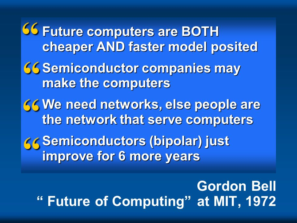 Gordon Bell Future of Computing at MIT, 1972