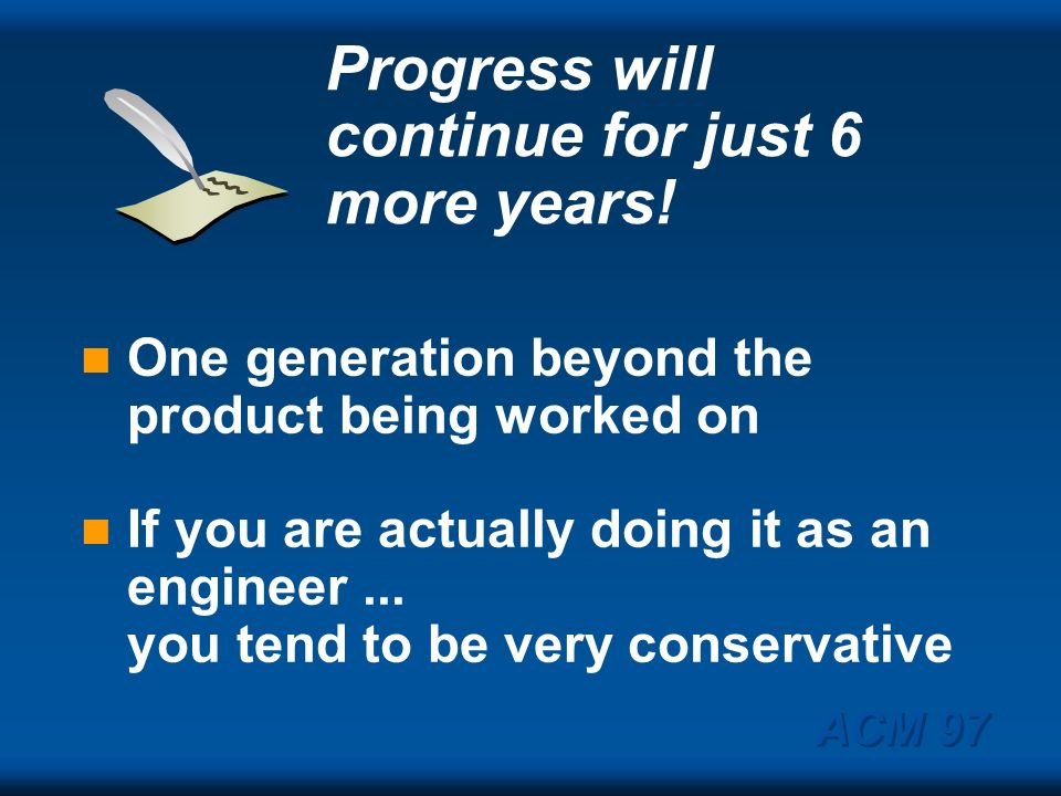 Progress will continue for just 6 more years!