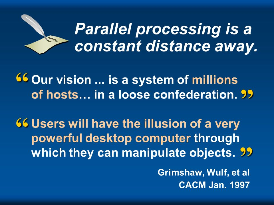 Parallel processing is a constant distance away.
