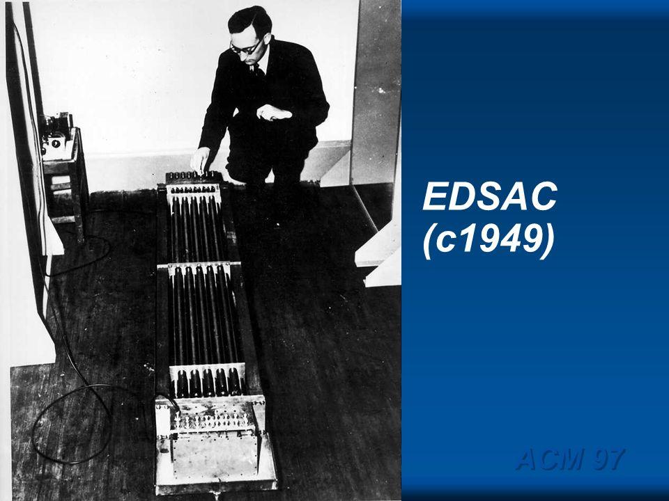 EDSAC (c1949) ACM 97