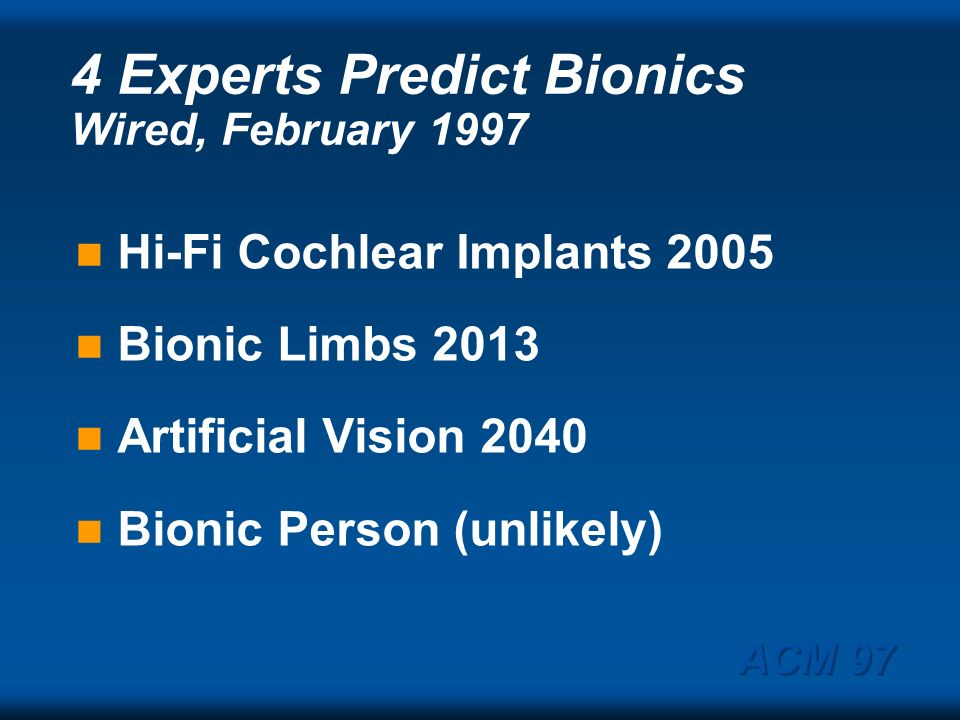 4 Experts Predict Bionics Wired, February 1997