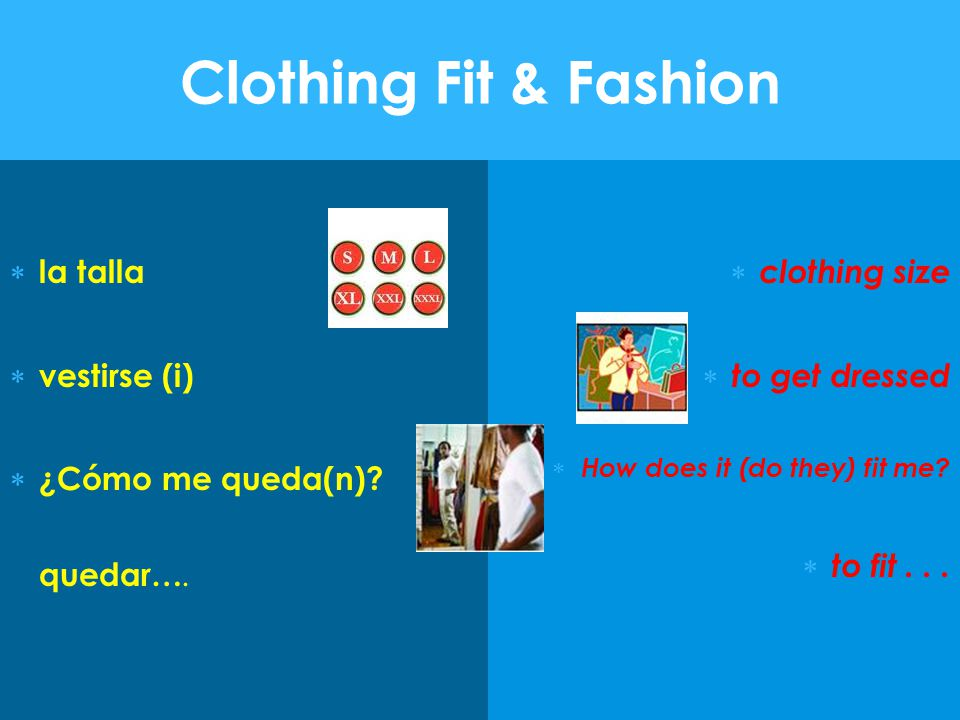Clothing Fit & Fashion la talla vestirse (i)