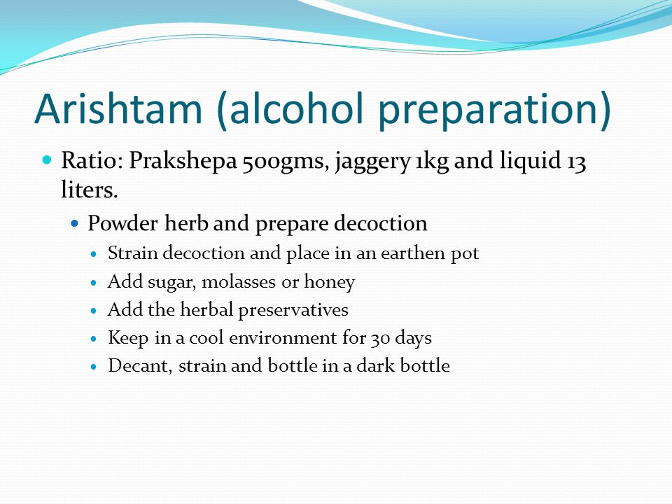 Arishtam (alcohol preparation)