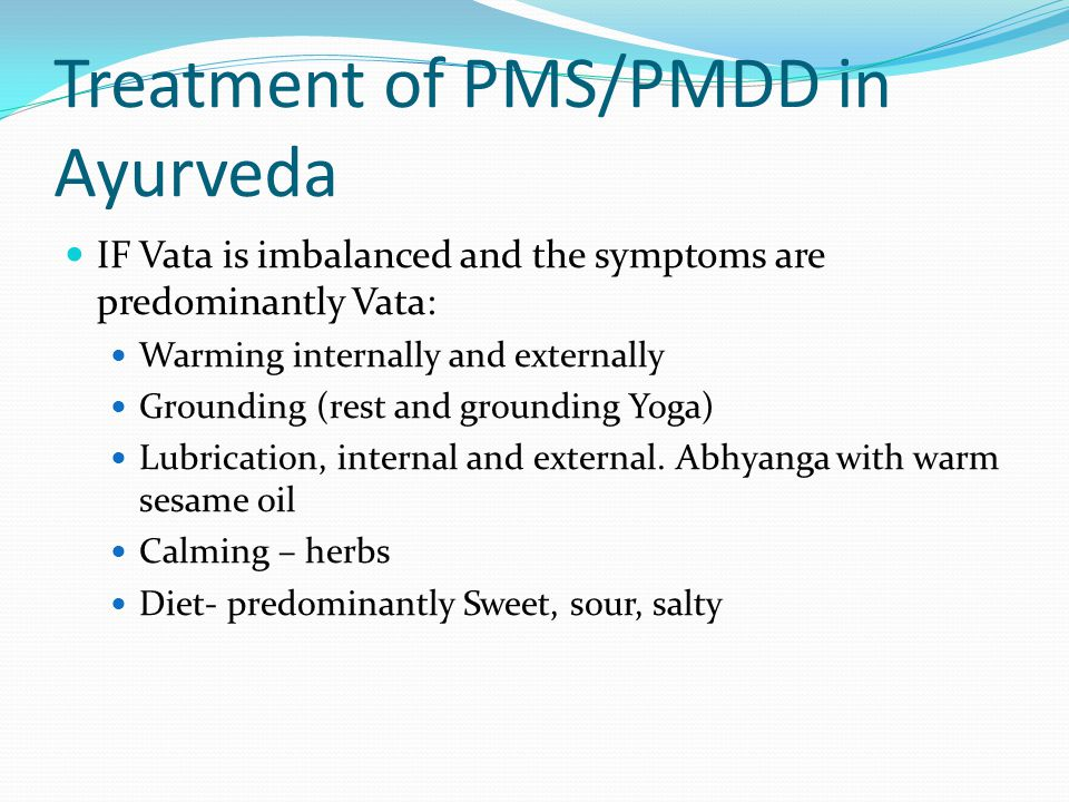Treatment of PMS/PMDD in Ayurveda