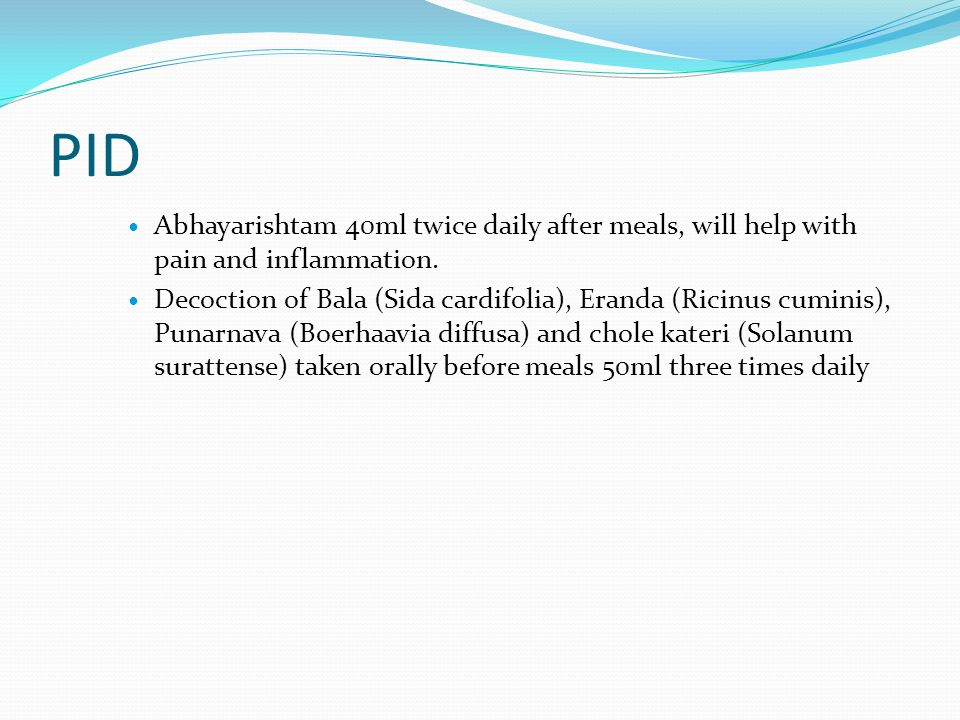 PID Abhayarishtam 40ml twice daily after meals, will help with pain and inflammation.