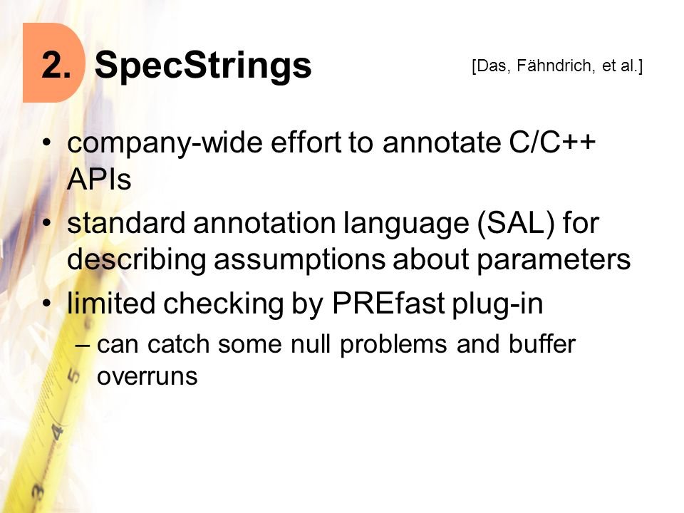 2. SpecStrings company-wide effort to annotate C/C++ APIs