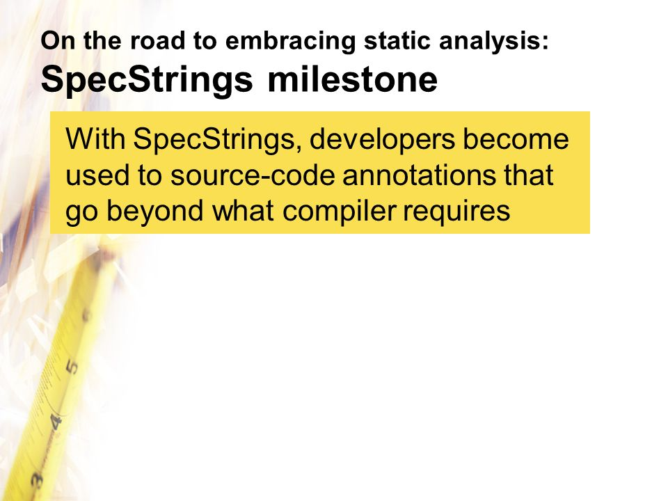 On the road to embracing static analysis: SpecStrings milestone