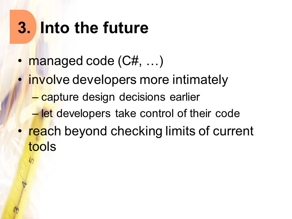 3. Into the future managed code (C#, …)