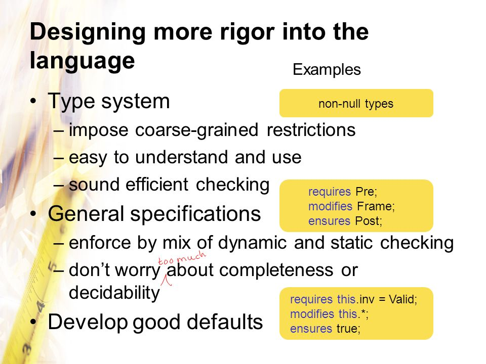 Designing more rigor into the language