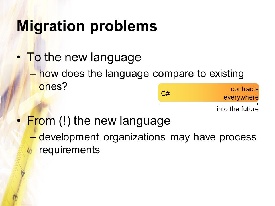 Migration problems To the new language From (!) the new language