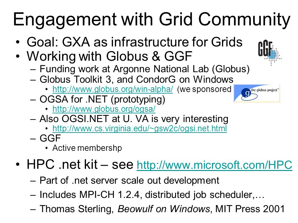 Engagement with Grid Community