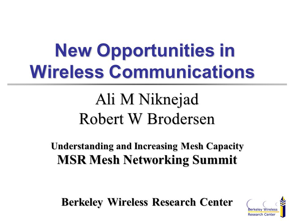 New Opportunities in Wireless Communications