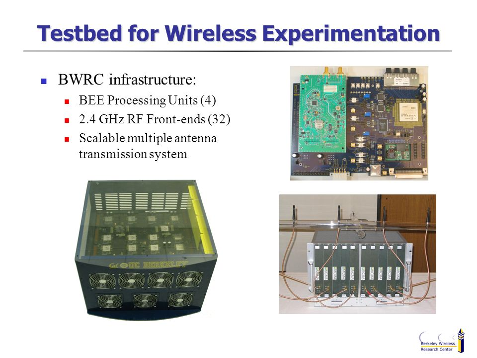 Testbed for Wireless Experimentation