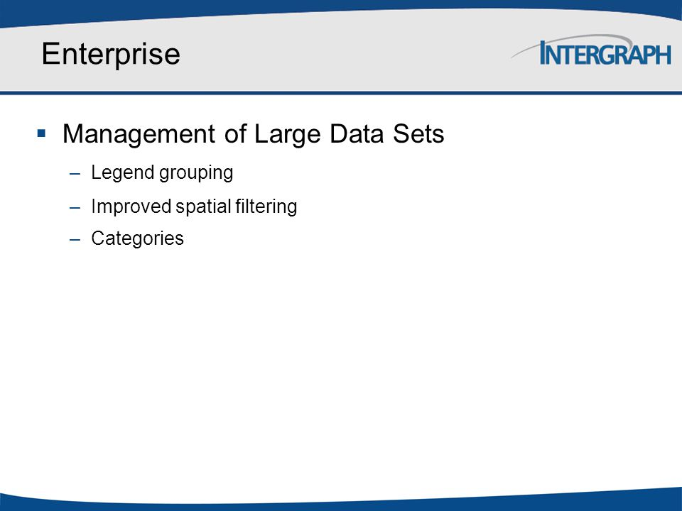 Enterprise Management of Large Data Sets Legend grouping