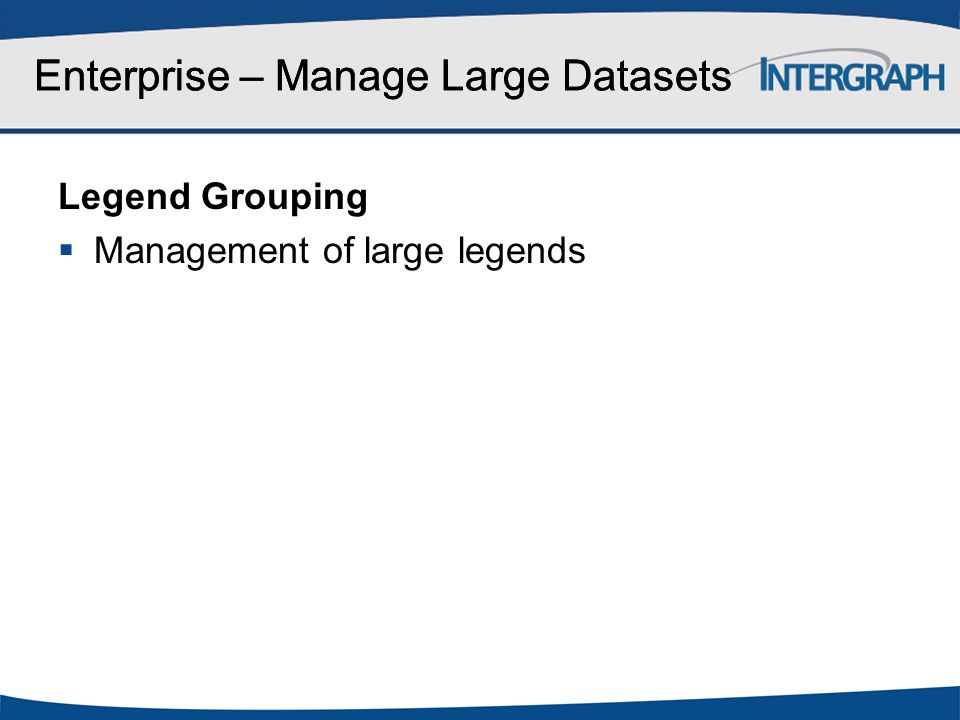 Enterprise – Manage Large Datasets
