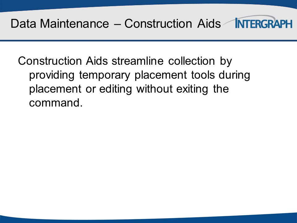 Data Maintenance – Construction Aids