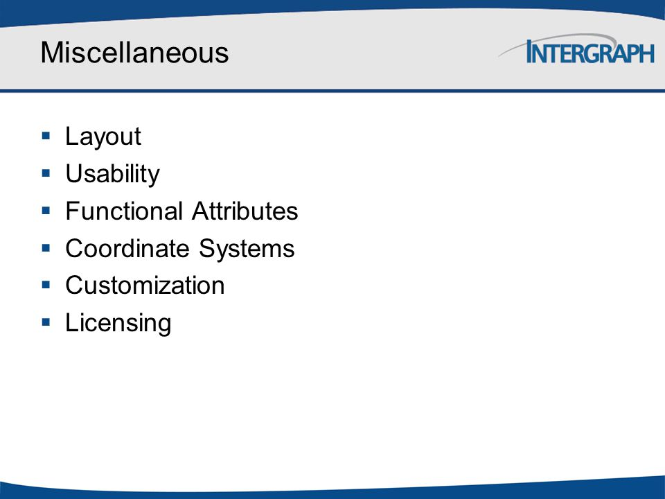 Miscellaneous Layout Usability Functional Attributes
