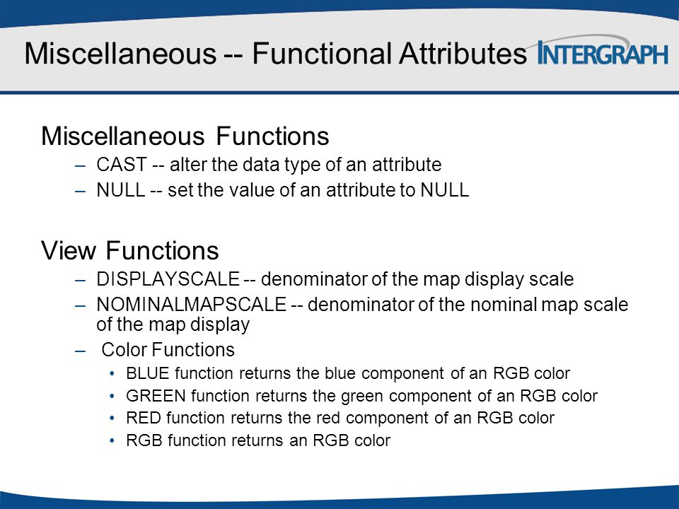 Miscellaneous -- Functional Attributes