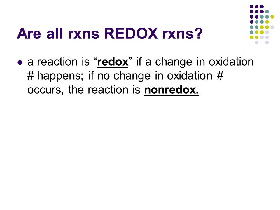Are all rxns REDOX rxns.