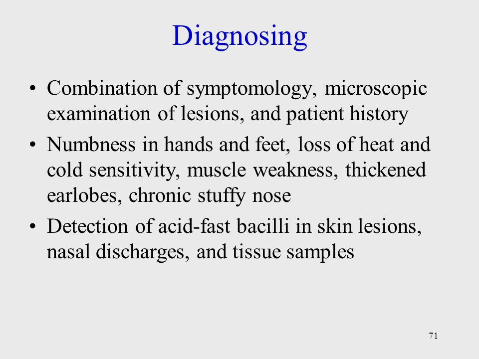 Diagnosing Combination of symptomology, microscopic examination of lesions, and patient history.