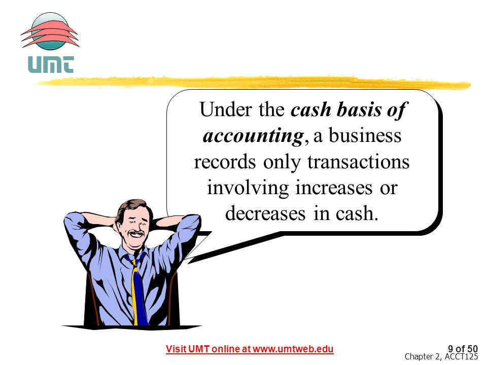 Under the cash basis of accounting, a business records only transactions involving increases or decreases in cash.