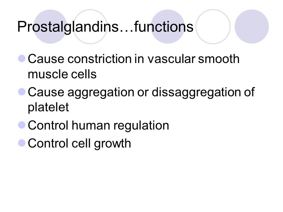 Prostalglandins…functions