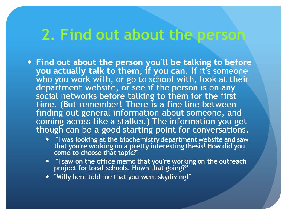 2. Find out about the person